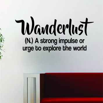 Wanderlust Definition Quote Decal Sticker Wall Vinyl Art Decor Home Travel Adventure