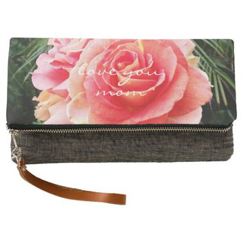 """""""Love you, Mom"""" pink rose photo fold-over clutch"""