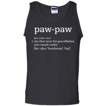Paw-Paw Grandfather - Cool Definition Funny Grandpa  Tank Top