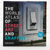 The World Atlas of Street Art and Graffiti - Urban Outfitters