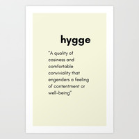 Hygge - A quality of cosiness Art Print by Love from Sophie