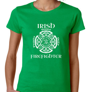 Women's T Shirt Irish Firefighter St Patrick's Shirt Irish Party