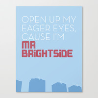 Mr Brightside Stretched Canvas by AudioVisuals