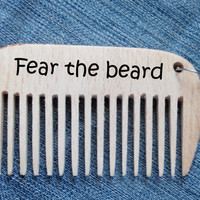 Fear the beard, Beard Comb, Wooden pocket comb, Keychain Comb, custom comb, engraved comb, Wood Burning, Fathers day gift, Dad Gift, for him