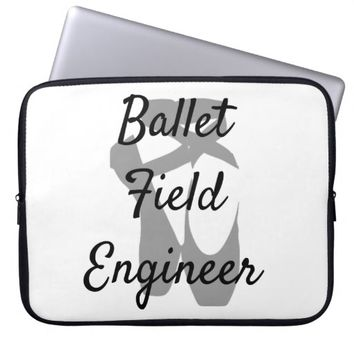 Ballet Field Engineer Laptop Computer Sleeves