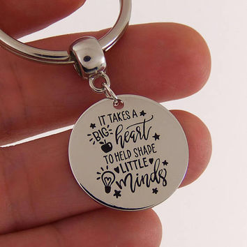 It takes a big heart to help shape little minds, quote keychain, teacher quotes, teacher keychain, teacher quote key chain, teacher gifts