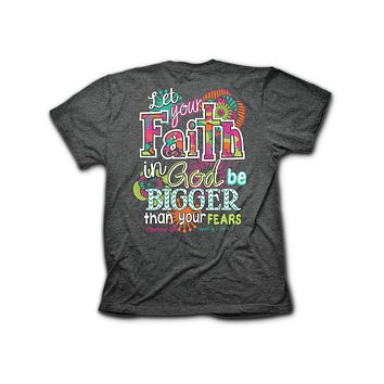 Cherished Girl Big Faith in God Bigger then Fears Chevron Girlie Christian Bright T Shirt