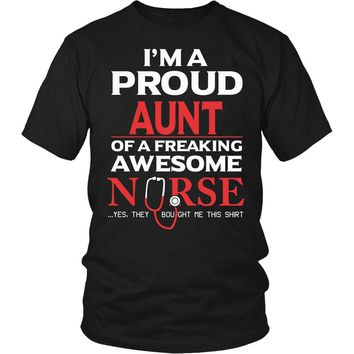 """""""Proud Aunt of An Awesome Nurse"""" T-Shirt"""