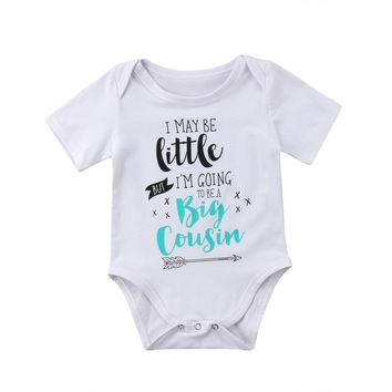 """""""I May Be Little But I'm Going To Be A Big Cousin"""" Bodysuit"""