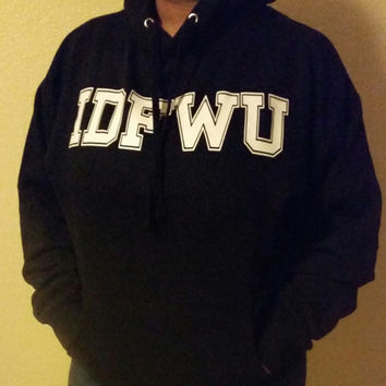 Free Shipping and Fast Processing IDFWU Tshirt, Tank Top, Sweatshirt or Hoodie