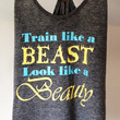 Train Like A Beast Look Like A Beauty Gray Tri-Blend District Threads T-Back Tank Top - Workout Tank - size large