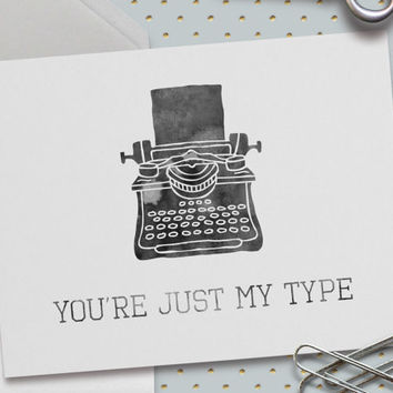 Cute Love Card, Cute Valentine Card, You're Just My Type, Vintage Typewriter, 5.5 x 4.25 Inch (A2), Love Card,Card for Boyfriend, Girlfriend