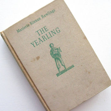 The Yearling, Marjorie Kinnan Rawlings, 1938 First Edition, Vintage Book, Book Lover