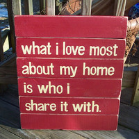 What I love Most SLAT SIGN CUSTOM Distressed by WeHaveAGreatNotion