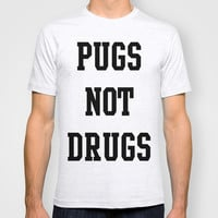 Pugs not Drugs T-shirt by Deadly Designer
