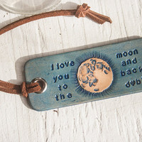I Love You to the Moon and Back - leather luggage tag or key chain - hand tooled and hand stamped with custom initials