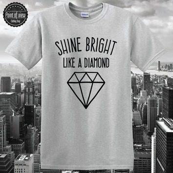 Rihanna tshirt, Diamond tshirt, tumblr tshirt, diamonds, tumblr shirt, RnB, teenage shirt, unisex shirt, Top, pinterest shirt, fashion NEW