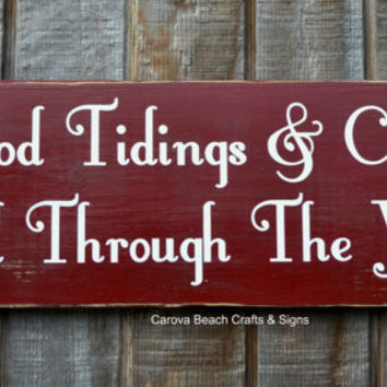 Christmas Decor - Holidays - Christmas Sign - Reclaimed Wood - Vintage Primitive - New Years - Red Rustic Good Tidings & Cheer Welcome Sign
