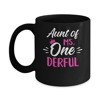 Aunt Of Ms Onederful 1st Birthday Party Costumes Gifts Mug