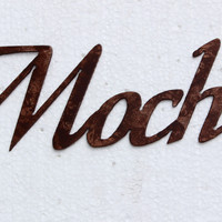 Mocha Coffee Word Metal Wall Art Kitchen Home Decor
