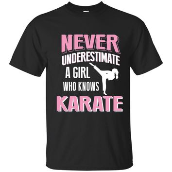 Never Underestimate A Girl Who Knows Karate Gift Shirt