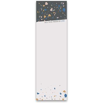 All You Need Is Less Magnetic List Notepad in Colorful Terrazzo Design