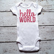 Hello World Bodysuit Baby Girl Newborn Shirt New Baby Shirt Birth Announcement Bodysuit New Baby Gift Coming Home Outfit Baby Shower Gift