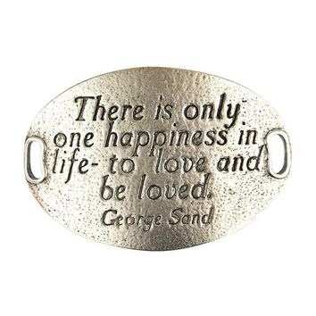 """There is only one happiness in life - to love and be loved"" Lenny and Eva Trousseau Sentiment"
