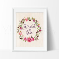 Be Wild and Free, Floral Wreath