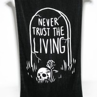 Never Trust The Living   TOWEL