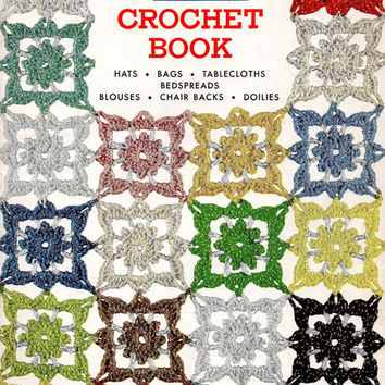 1950s Crochet Knit Sewing Pattern Puritan Book Hats Bags Tablecloths Bedspreads Blouse Doilies DIY Instructions How To Booklet
