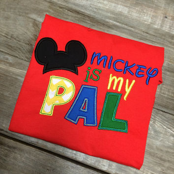 Mickey is My Pal Tee-Any size - adult and youth available