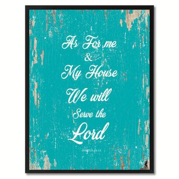 As for me & my house we will serve the Lord Religious Quote Saying Gift Ideas Home Decor Wall Art
