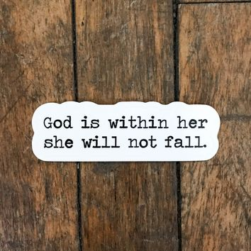 God is Within Her Sticker