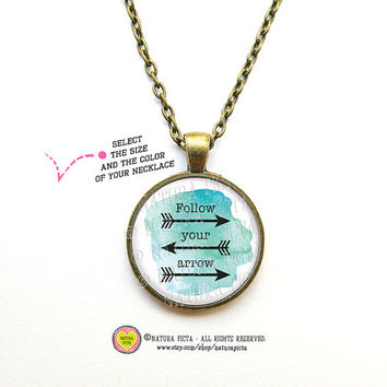 Follow your arrow Necklace included chain-Quote pendant-Arrow glass pendant with chain-Tribal necklace-Bohemian jewelry-NATURA PICTA-NPNK002