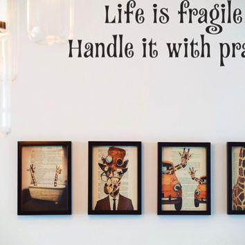 Life is fragile. Handle it with prayer Style 15 Vinyl Decal Sticker Removable