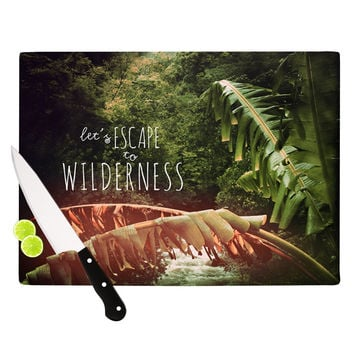 "Deepti Munshaw ""Escape to Wilderness"" Forest Quote Cutting Board"