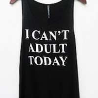 """No Nonsense """"I can't adult today"""" Tank"""