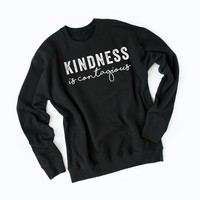 Kindness is Contagious Graphic Sweatshirt