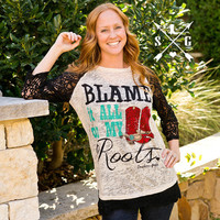 Blame it All on My Roots Burnout Shirt with Lace  Sleeves
