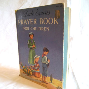 Vintage 1950s Prayer Book for Children Dale Evans