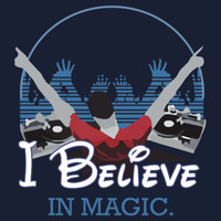 "COOL SHIRT: ""I Believe In Magic"""