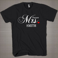 FUTURE Mrs.  Mens and Women T-Shirt Available Color Black And White