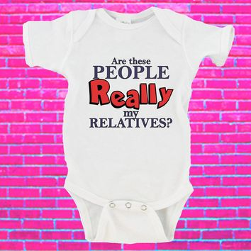 Are These People REALLY My Relatives? Gerber Onesuit ®
