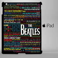 the beatles typography song lyric iPad 2, iPad 3, iPad 4, iPad Mini and iPad Air Cases - iPad