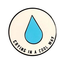 Crying In A Cool Way Pin