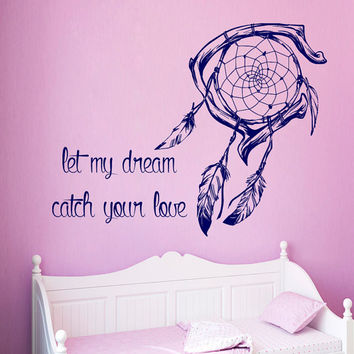 Dream Catcher Wall Decal Quote Let My Dream Catch Your Love Vinyl Decals Sticker Living Room Art Mural Interior Design Bedroom Decor KG916