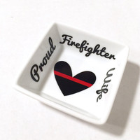 Proud firefigter wife ring dish, Firefighter ring holder, Maltese cross, Red line ring dish, Wedding gift, Bridal shower gift, Customized