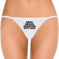 Oral Skills Wanted Womens Thong: Dirty Laundry Underwear