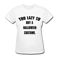 Too lazy to buy a Halloween costume. T-Shirt
